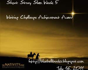 Week 5 Short Story Slam Writing Challenge Achievement Award - awarded by Bluebell Books